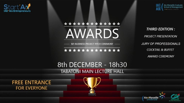 Start'Aix Event, 8th december, 18h30, AWARDS M1 Business Project Pitch Ceremony